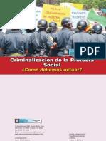 Criminalizacion de la protesta Social, ¿Cómo debemos actuar?