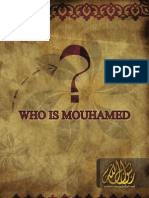 Who is Muhammad (Peace Be Upon Him) ?