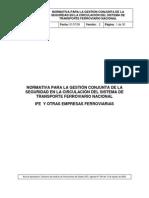 NORMATIVA PARA LA GESTIÓN CONJUNTA DE LA SEGURIDAD EN LA CIRCULACIÓN DEL SISTEMA DE TRANSPORTE FERROVIARIO NACIONAL IFE Y OTRAS EMPRESAS FERROVIARIAS