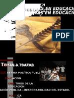 Politicas Publicas en Educacion