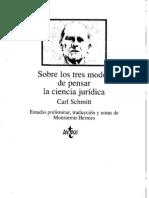 Sobre Los Tres Modos de Pensar La Ciencia Juridica Carl Schmitt