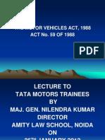 Tata Motors Vehicles Act, 1988 - 18.02