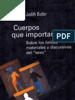 [BUTLER, Judith] Cuerpos que importan - límites materiales y discursivos del 'sexo'