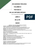 Teología Vol III Tratado IV Lib II Virtudes Infusas-La Fe
