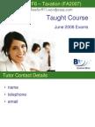F6 Taxation (FA07) Course Slides BPP