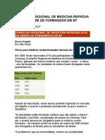 Conselho Regional de Medicina REPROVA 61% Em Exame de Formando Em São Paulo - Medicina - Saúde