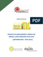 Projeto - Aprender e Inovar Com TIC - 2011_2013 - Ag. Caxarias