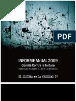 4 INFORME SOBRE CÁRCELES 2009 El sistema de la crueldad IV