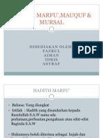 HADITH MARFU',MAUQUF & MURSAL