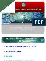 Mengidentifikasi kebutuhan CCTV