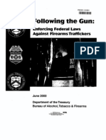 ATF- Following the Gun, Enforcing Federal Laws Against Firearms Traffickers