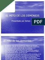El Mito de Los Demonios