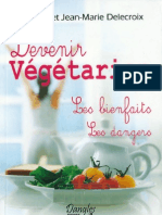 Devenir Vegetarien Les Bienfaits Les Dangers