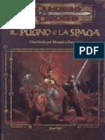 [D&D 3.0 ITA] Il Pugno e la Spada