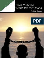 Libertad mental en un mundo de esclavos