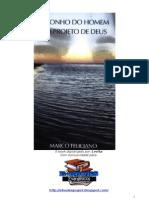 O Sonho Do Homem e o Projeto de Deus - Pr. Marco Feliciano