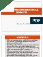 Reformasi Organisasi Sektor Publik Di Indonesia