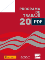 Programa de trabajo 2011 del plan nacional de I+D (Es) / I+D national plan working programme 2011 (Spanish) / I+G plan nazionalaren 2011ko lan programa (Es)