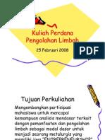 Kuliah Perdana Pengolahan Limbah 25 Feb 08