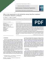 Effect of Job Organization on Job Satisfaction Among Shop Floor Employees In