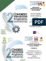 """""""Los Retos de la Pequeña y Mediana Empresa ante la Crisis Internacional"""", 2o Congreso Internacional de Ingeniería Industrial 2008."""