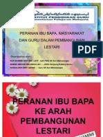 PPL - Peranan Ibubapa, Masyarakat & Guru Dalam Pendidikan Pembangunan Lestari