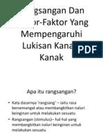 PSV - Rangsangan & Faktor Mempengaruhi Lukisan Kanak-Kanak
