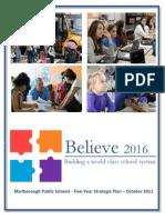 Here's Marlborough's Public Schools 5 Year Plan Final Believe 2016 and Scorecard 11-16-11