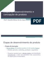 A) Etapas de desenvolvimento do produto, concepção