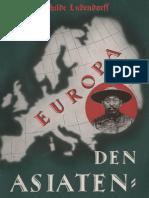 Ludendorff Erich und Mathilde - Europa den Asiatenpriestern; Ludendorffs Verlag, 1938