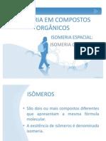 ISOMERIA EM COMPOSTOS ORGÂNICOS-aula de estagio III