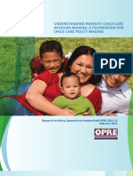 Understanding Parents' Child Care Decision Making _foundationforpolicy