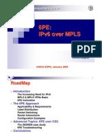 6PE - IPv6 Over MPLS (Cisco Expo 05)