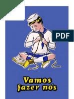Vamos fazer nós Marinha de Guerra Portuguesa restaurado