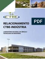 Relacionamento CTBE - Indústria