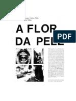 FREITAS FILHO, Armando. A flor da pele (tablóide)