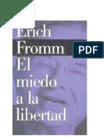 El Miedo a La Libertad - ERICH FROMM