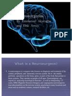 Neurosurgeons