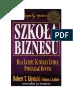 Szkoła Biznesu R Kiyosaki Nowość 2004