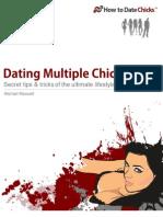 Dating Multiple Chicks Tips & Tricks