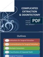 Complicated Extraction and Odontectomy