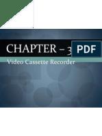 Chapter – 3. VCR-Lppt