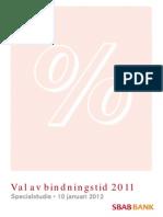 SBAB Bank Specialstudie Val av bindningstid 2011