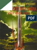 Grandpierre K. Endre - Rögbe rejtett Isten kardja 1998.