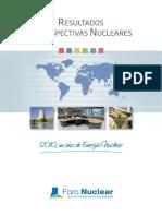 Resultados y perspectivas nucleares 2010 (Es) / Nuclear results and perspectives 2010 (Spanish) / 2010ko emaitza eta perspektiba nuklearrak (Es)