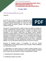 ASSEMBLÉE GÉNÉRALE EXTRAORDINAIRE D'EGLI BULL AUGMENTATION DE CAPITAL ETCRÉATION DE LA COMPAGNIE DES MACHINES BULL31 mars 1933