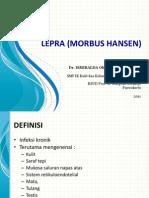 Leprosy (Morbus Hansen)