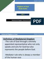Establishment of Mediatorial Kingdom