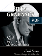 Billy Grahams Sad Disobedience
