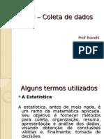 Estatítica - Aula 1 - Coleta de dados
